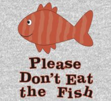 Please Don't Eat the Fish by veganese