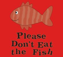 Please Don't Eat the Fish Kids Tee