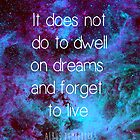 Don't Dwell on Dreams by CaptainRogers