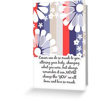 Cancer Patient Encouragement Card Greeting Card