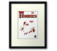 Zombies ... run! Framed Print