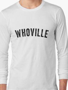 Whoville Shirt Long Sleeve T-Shirt