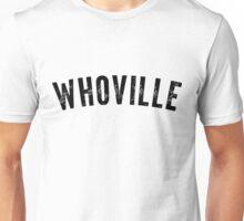 Whoville Shirt Unisex T-Shirt