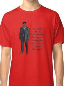 Mike Milligan Quote (FARGO) Classic T-Shirt