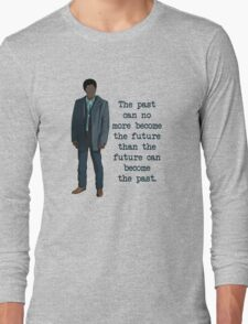 Mike Milligan Quote (FARGO) Long Sleeve T-Shirt