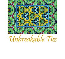 Unbreakable Ties by Nira Dabush