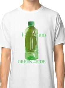 I am Green Inside Outside Classic T-Shirt