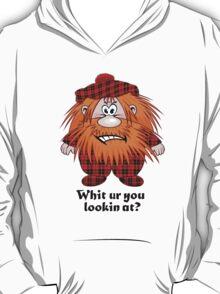 Jock MacNutter - Whit ur you lookin at? T-Shirt