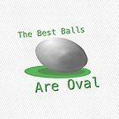 The Best Balls Are Oval by Ron Marton