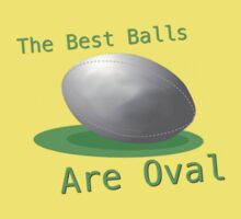 The Best Balls Are Oval Kids Clothes