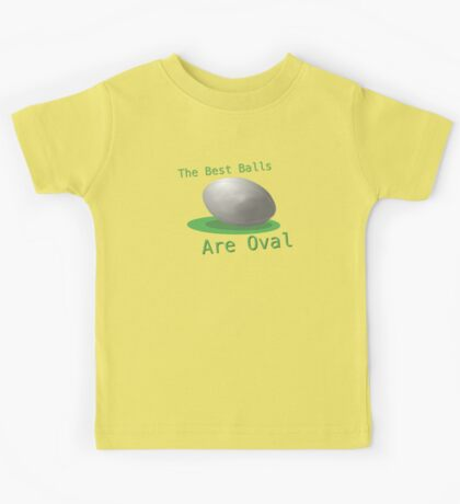 The Best Balls Are Oval Kids Tee