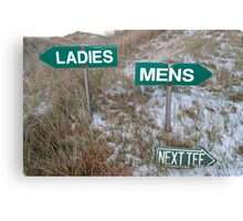 ladies sign above mens sign and next tee sign Canvas Print