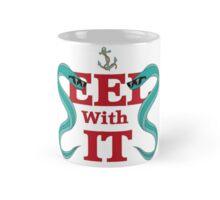 Eel with it Mug