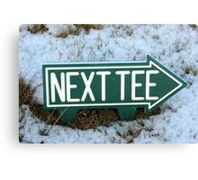 next tee sign in winter snow Canvas Print
