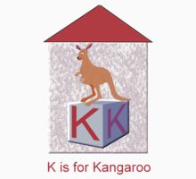 K is for Kangaroo Play Brick T-shirt by Dennis Melling