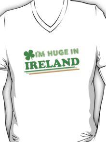 Im Huge In Ireland St Patricks Day T-Shirt