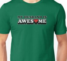 My Husband Is Awesome Valentines Unisex T-Shirt