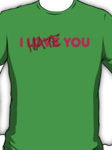 I Hate You Anti Valentines T-Shirt