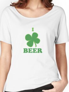 I Clover Beer St Patricks Day Women's Relaxed Fit T-Shirt