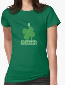 I Clover Beer St Patricks Day Womens Fitted T-Shirt