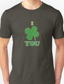 I Clover You St Patricks Day T-Shirt