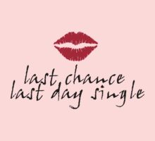 Last day single lady by skratch83