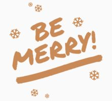 Fun Orange Be Merry Marker Pen Font Christmas Snowflakes One Piece - Long Sleeve