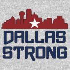 Dallas Strong by Alsvisions