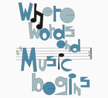 Where words end, music begins by SanniG