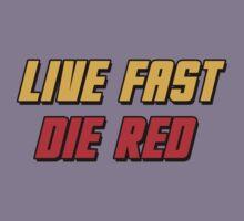 Live Fast Die Red Kids Tee