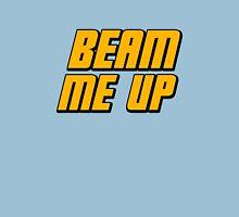 Beam Me Up Unisex T-Shirt