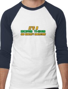 It's A Borg Thing, You Wouldn't Understand Men's Baseball ¾ T-Shirt