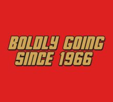 Boldly Going Since 1966 by GeekGamer