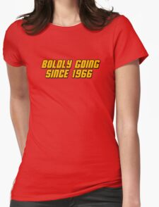 Boldly Going Since 1966 Womens Fitted T-Shirt