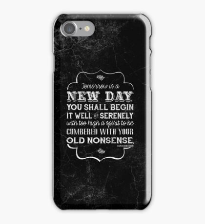 Tomorrow is a new day...iPhone Case iPhone Case/Skin
