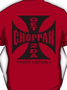 GET 2 DA CHOPPAH (Black) T-Shirt