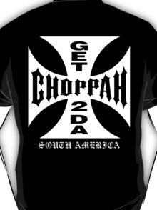 GET 2 DA CHOPPAH (White) T-Shirt