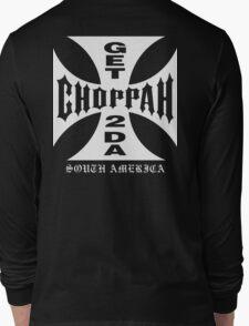GET 2 DA CHOPPAH (White) Long Sleeve T-Shirt