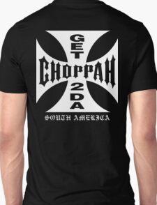 GET 2 DA CHOPPAH (White) Unisex T-Shirt