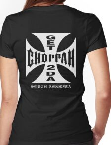 GET 2 DA CHOPPAH (White) Womens Fitted T-Shirt