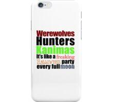 Werewolves, Hunters, Kanimas.. iPhone Case/Skin