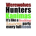 Werewolves, Hunters, Kanimas.. by vegetasprincess
