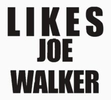 Likes Joe Walker by christinenjones