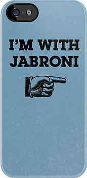 I'm With Jabroni by Bob Buel