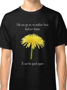 It Can Be Good Again Classic T-Shirt