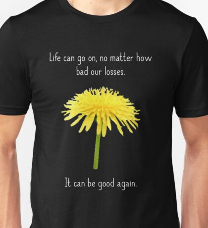 It Can Be Good Again Unisex T-Shirt
