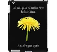 It Can Be Good Again iPad Case/Skin