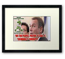 Corrupt Boehner Framed Print