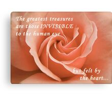The greatest treasures ... Canvas Print