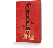 Unsullied Unchained Greeting Card
